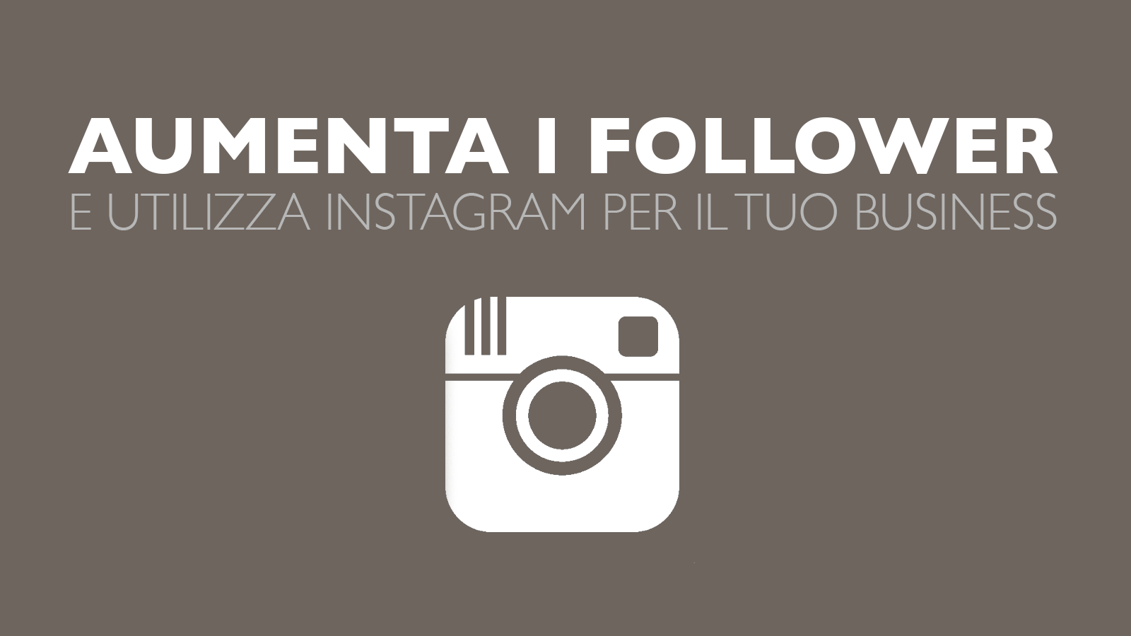 Come aumentare followers su Instagram
