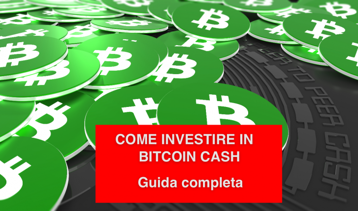 come investire in bitcoin cash