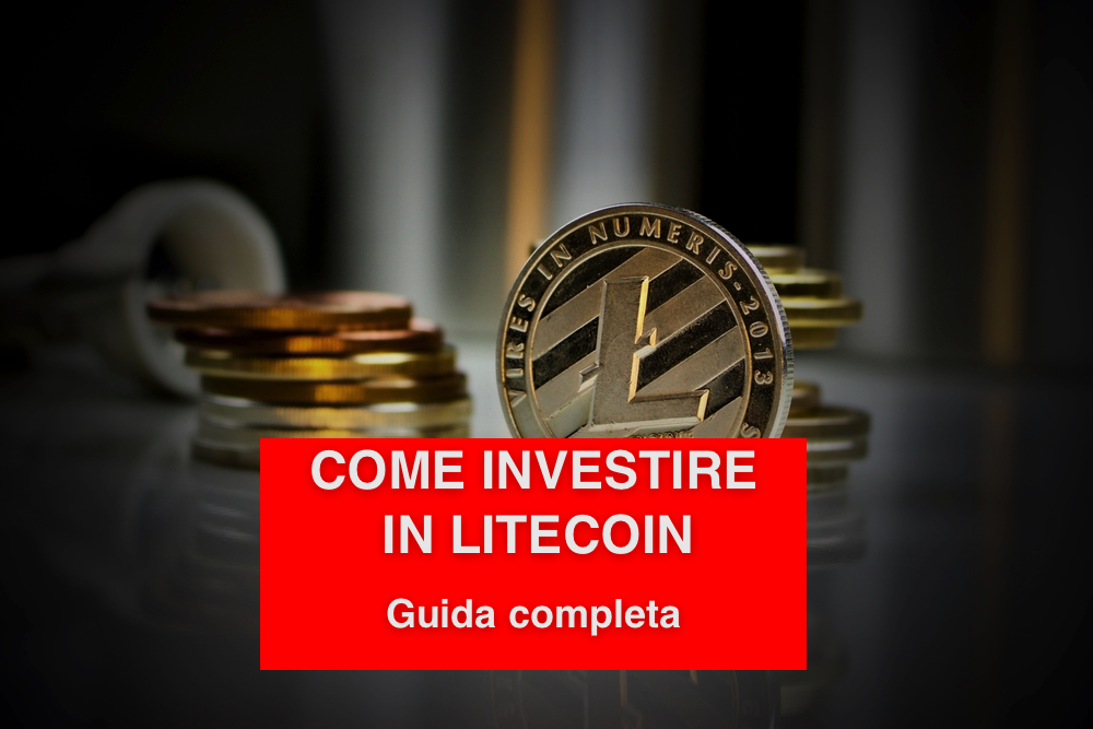 come investire in litecoin
